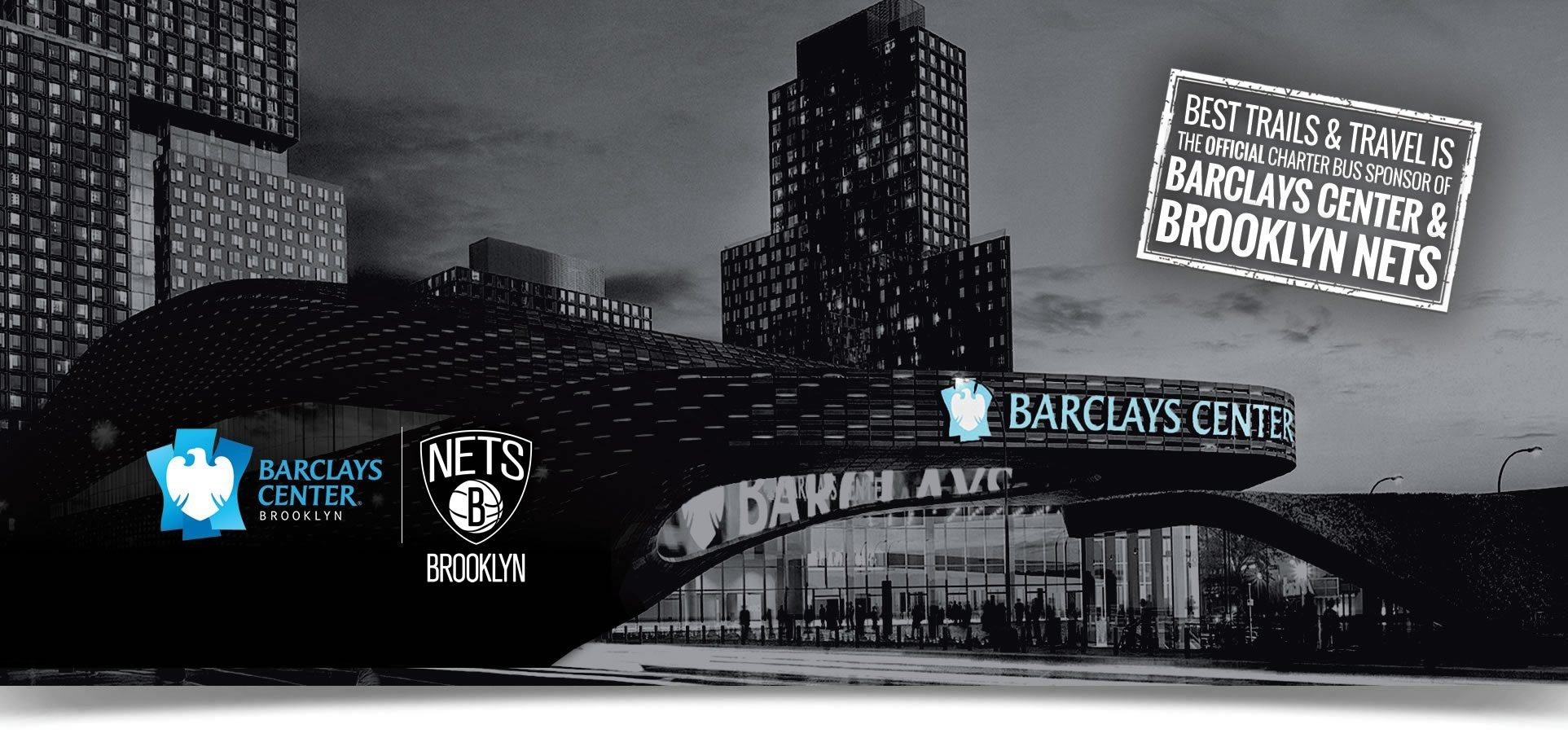 Best Trails & Travel Gets You to All the Brooklyn Nets Action at the Barclays Center Brooklyn